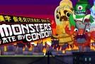 Skrímsli átu íbúðina mína – Monsters Ate My Condo